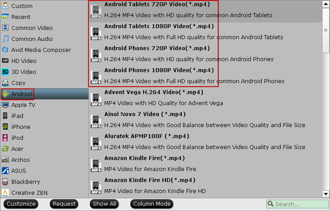 general profile for android devices 2016 Top MKV Converter for Android Tablets and Smartphones