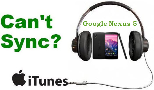 sync itunes to nexus 5
