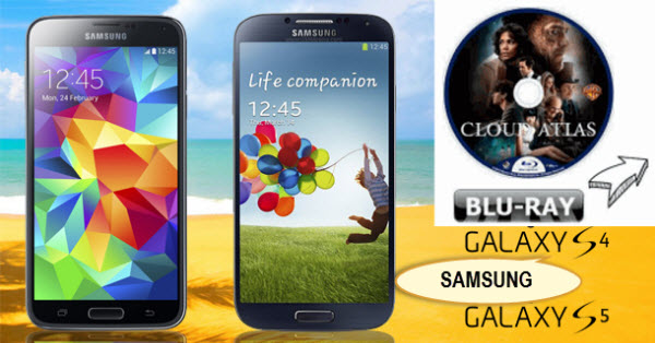 Backup Blu-ray movies to a format to be watched on my Galaxy S5/S4