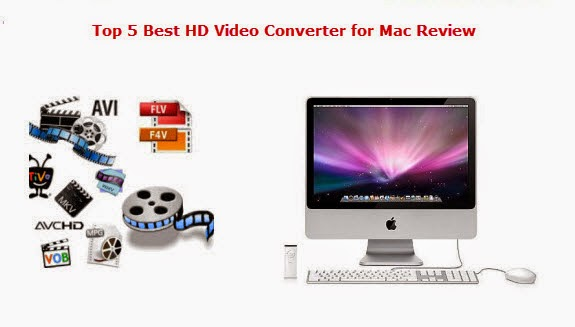 Top 5 Best HD Video Converter for Mac Review Hd-video-converter-for-mac-review