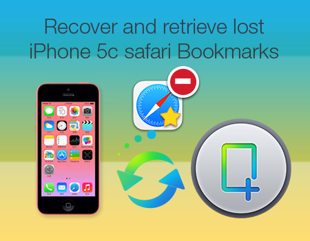 recover-deleted-safari-bookmark-from-iphone-5c
