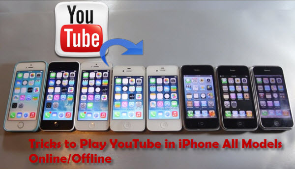Tricks to Play YouTube in iPhone All Models Online/Offline
