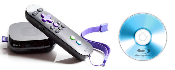 Converting Blu-ray Collection to Roku 3 for Playback Freely