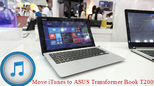 Enable Asus Transformer Book T200 Play iTunes Movie