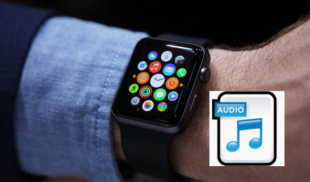 Play Audio FLAC, OGG, WMA, APE, RAM on Apple Watch