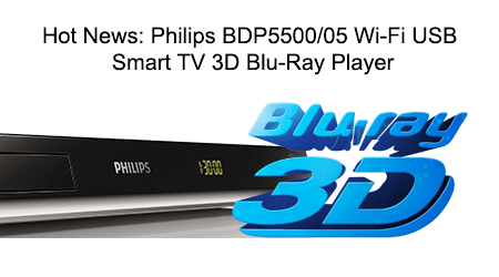 Philips BDP5500/05 3D Blu-Ray Player with Built-in Smart TV and Wi-Fi Ready and USB Playback
