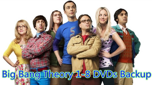 Rip The Big Bang Theory DVD Season 1-8 to Your iPhone 7/iPad Series