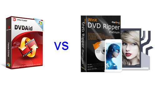 Comparison of Pavtube DVDAid and WinxDVD Ripper