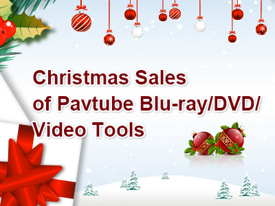 Pavtube 2016 Christmas Day Lowest Promotion