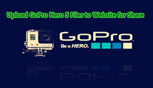 Convert GoPro Hero 5 Files to MOV for Web Environments