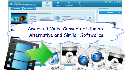 2017 Top Aimersoft Video Converter Ultimate Alternatives
